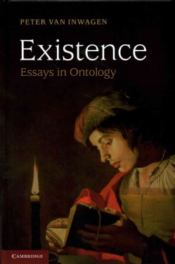 Existence: Essays in Ontology (Hardcover)