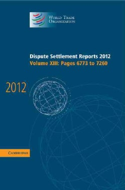 Dispute Settlement Reports 2012: Pages of 9773 - 7260 (Hardcover)