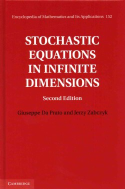 Stochastic Equations in Infinite Dimensions (Hardcover)