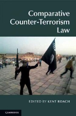 Comparative Counter-terrorism Law (Hardcover)