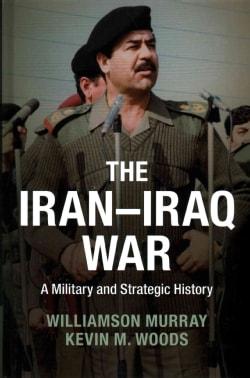 The Iran-Iraq War: A Military and Strategic History (Hardcover)