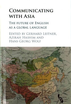 Communicating With Asia: The Future of English As a Global Language (Hardcover)
