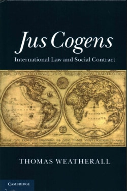 Jus Cogens: International Law and Social Contract (Hardcover)