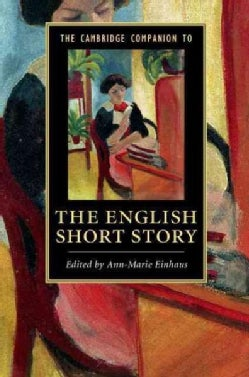 The Cambridge Companion to the English Short Story (Hardcover)