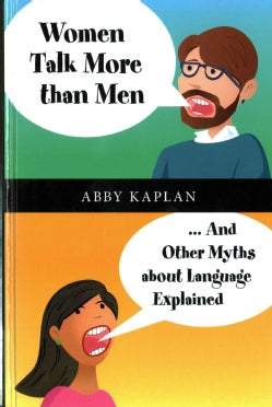 Women Talk More than Men: And Other Myths about Language Explained (Hardcover)