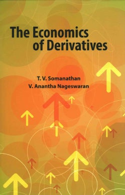 The Economics of Derivatives (Hardcover)