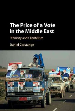 The Price of a Vote in the Middle East (Hardcover)