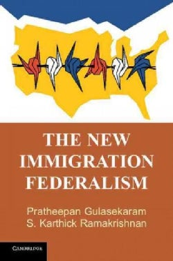 The New Immigration Federalism (Hardcover)