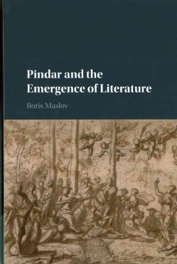 Pindar and the Emergence of Literature (Hardcover)