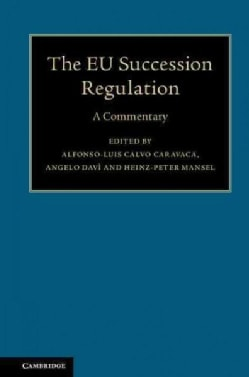 The EU Succession Regulation: A Commentary (Hardcover)