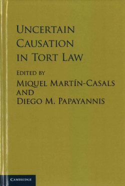 Uncertain Causation in Tort Law (Hardcover)