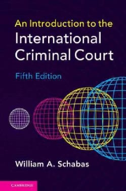 An Introduction to the International Criminal Court (Hardcover)