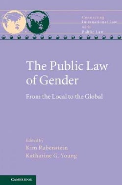 The Public Law of Gender: From the Local to the Global (Hardcover)