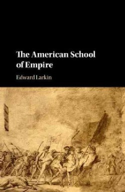 The American School of Empire (Hardcover)