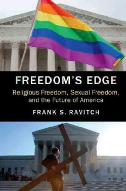 Freedom's Edge: Religious Freedom, Sexual Freedom, and the Future of America (Hardcover)
