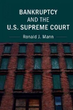 Bankruptcy and the U.S. Supreme Court (Hardcover)