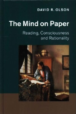 The Mind on Paper: Reading, Consciousness and Rationality (Hardcover)