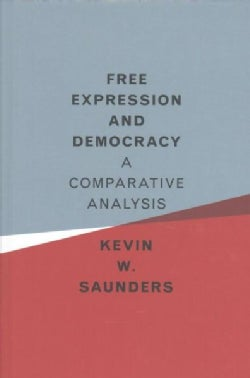 Free Expression and Democracy: A Comparative Analysis (Hardcover)