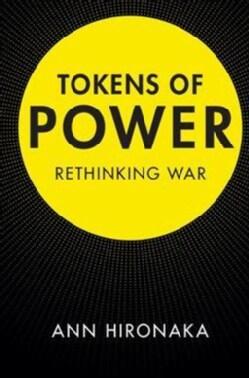Tokens of Power: Rethinking War (Hardcover)