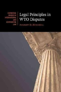Legal Principles in WTO Disputes (Paperback)