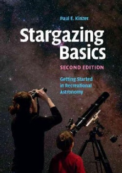 Stargazing Basic: Getting Started in Recreational Astronomy (Paperback)