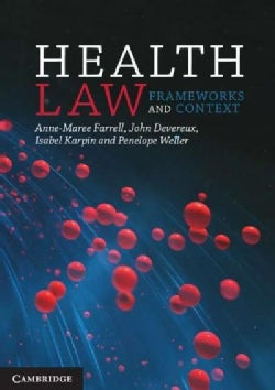 Health Law: Frameworks and Context (Paperback)
