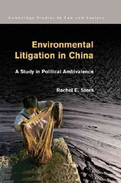 Environmental Litigation in China: A Study in Political Ambivalence (Paperback)