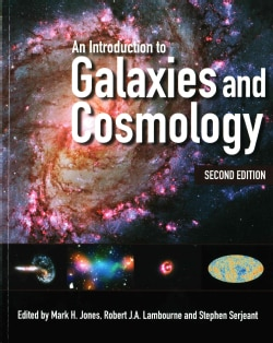 An Introduction to Galaxies and Cosmology (Paperback)