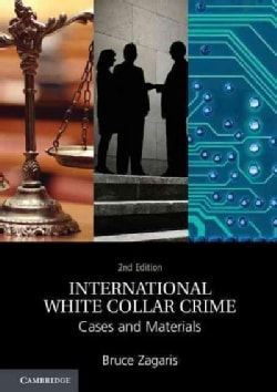 International White Collar Crime: Cases and Materials (Paperback)