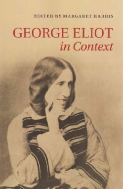 George Eliot in Context (Paperback)