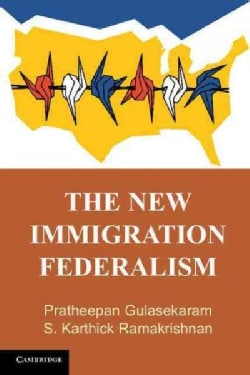The New Immigration Federalism (Paperback)