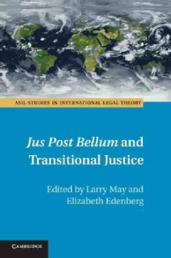 Jus Post Bellum and Transitional Justice (Paperback)