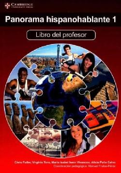 Panorama Hispanohablante 1: Libro Del Profesor