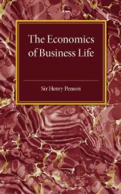 The Economics of Business Life (Paperback)