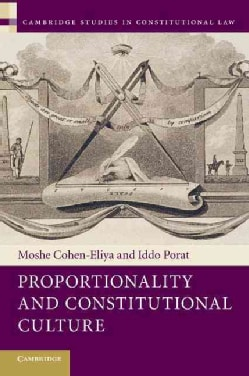 Proportionality and Constitutional Culture (Paperback)