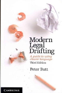 Modern Legal Drafting: A Guide to Using Clearer Language (Paperback)