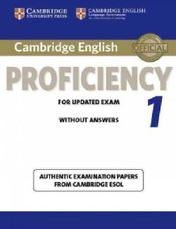 Cambridge English: Proficiency 1: Without Answers: Authentic Examination Papers from Cambridge ESOL (Paperback)