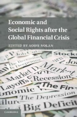 Economic and Social Rights After the Global Financial Crisis (Paperback)