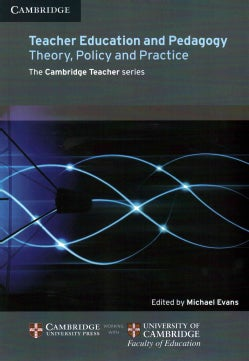 Teacher Education and Pedagogy: Theory, Policy and Practice (Paperback)