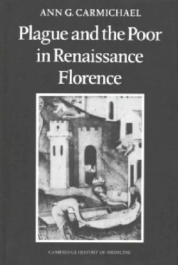 Plague and the Poor in Renaissance Florence (Paperback)