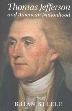 Thomas Jefferson and American Nationhood (Paperback)