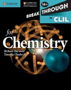 Breakthrough to CLIL for Chemistry, Age 14+ (Paperback)