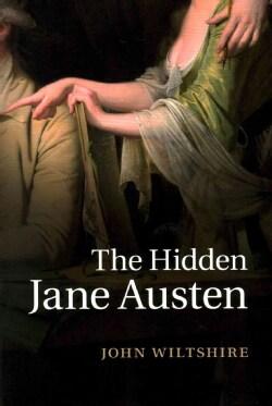 The Hidden Jane Austen (Paperback)
