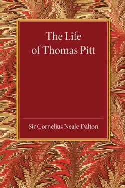 The Life of Thomas Pitt (Paperback)