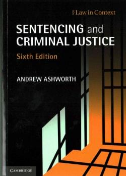 Sentencing and Criminal Justice (Paperback)