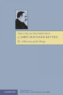 The Collected Writings of John Maynard Keynes (Paperback)