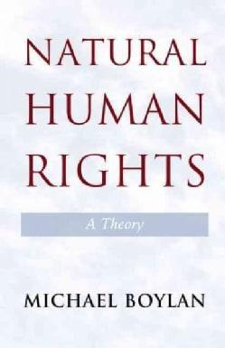 Natural Human Rights: A Theory (Paperback)