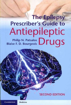The Epilepsy Prescriber's Guide to Antiepileptic Drugs (Paperback)