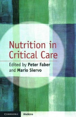 Nutrition in Critical Care (Paperback)