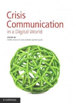 Crisis Communication in a Digital World (Paperback)